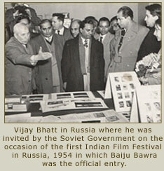 Vijay Bhatt is Russia